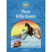 Classic Tales Second Edition: Level 1: The Three Billy Goats Gruff, Paperback/***
