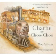 Charlie the Choo-Choo: From the World of the Dark Tower, Hardcover