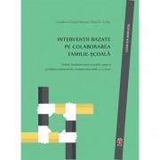Editura ASCR Intervenții bazate pe colaborarea familie-școală - peacock gretchen gimpel, collett r. brent ascred