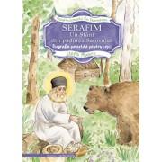 Serafim, un sfant din padurea Sarovului-Biografie povestita pentru copii/Stella Platara