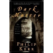 Dark Matter: The Private Life of Sir Isaac Newton: A Novel, Paperback