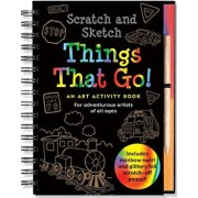 Scratch & Sketch Things That Go: An Art Activity Book for Adventurous Artists of All Ages, Hardcover/Mara Conlon