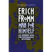 Man for Himself: An Inquiry Into the Psychology of Ethics, Paperback/Erich Fromm
