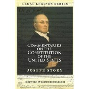 Commentaries on the Constitution of the United States, Paperback/Kermit Roosevelt III
