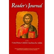 Reader's Journal for the United States Catholic Catechism for Adults, Paperback/United States Conference of Catholic Bis