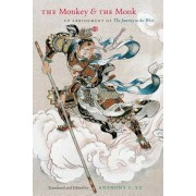 The Monkey and the Monk: An Abridgment of the Journey to the West, Paperback/Anthony C. Yu