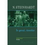 In genul...tinerilor/N. Steinhardt