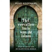 Het vervallen huis van de islam - Ruud Koopmans