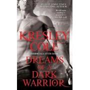 Dreams of a Dark Warrior, Paperback/Kresley Cole