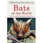 Bats of the World: A Fully Illustrated, Authoritative and Easy-To-Use Guide, Paperback/Gary L. Graham