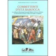 Allemandi Committenti d'età barocca. Le collezioni del principe Emanuele Fi... M. Beatrice Failla