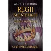 Regii blestemati. Otravurile coroanei vol. III