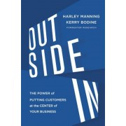 Outside in: The Power of Putting Customers at the Center of Your Business, Hardcover