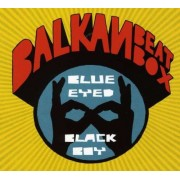 Balkan Beat Box - Blue Eyed Black Boy (0876623005964) (1 CD)