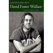 Conversations with David Foster Wallace, Paperback/Stephen J. Burn