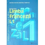 Limba franceza L1. Manual clasa a XII-a. Editia 2012/Mariana Popa