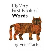 My Very First Book of Words, Hardcover/Eric Carle