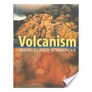 Volcanism (Schmincke Hans-Ulrich)(Cartonat) (9783540436508)