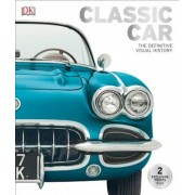 Classic Car: The Definitive Visual History, Hardcover