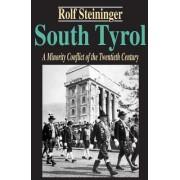 South Tyrol: A Minority Conflict of the Twentieth Century