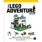 The Lego Adventure Book, Vol. 3: Robots, Planes, Cities & More!, Hardcover/Megan H. Rothrock
