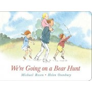 We're Going on a Bear Hunt: Lap Edition, Hardcover/Michael Rosen
