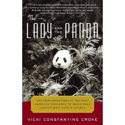 The Lady and the Panda: The True Adventures of the First American Explorer to Bring Back China's Most Exotic Animal, Paperback