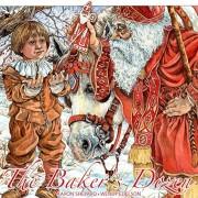 The Baker's Dozen: A Saint Nicholas Tale, with Bonus Cookie Recipe for St. Nicholas Christmas Cookies, Hardcover