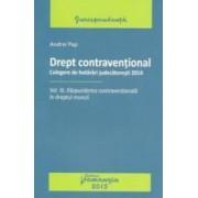 Drept Contraventional Vol.3 Raspunderea Contraventionala In Dreptul Muncii - Andrei Pap