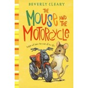The Mouse and the Motorcycle/Beverly Cleary