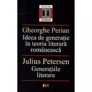 Ideea de generatie in teoria literara romaneasca. Generatiile literare