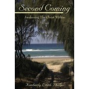 Second Coming: Awakening the Christ Within