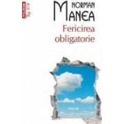 Top 10 - 261 - Fericirea Obligatorie - Norman Manea