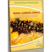 Mierea - Aliment complet