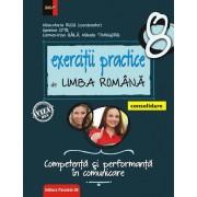 Exercitii practice de limba romana. Competenta si performanta in comunicare. Clasa a VIII-a. Consolidare