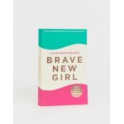 Books Brave new girl by Chloe Brotheridge-Multi - female - Multi - Size: No Size