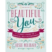 Beautiful You: A Daily Guide to Radical Self-Acceptance, Paperback