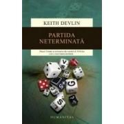 Partida neterminata Ed.2015 - Keith Devlin