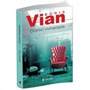 Cronici romantate/Boris Vian