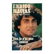 Non, je n'ai pas oublié - Enrico Macias - Livre