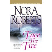 Face the Fire: Three Sisters Island Trilogy, Paperback