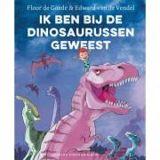 Ik ben bij de dinosaurussen geweest - Floor de Goede en Edward van de Vendel