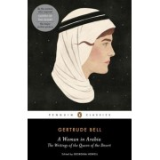 A Woman in Arabia: The Writings of the Queen of the Desert, Paperback