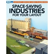 Space-Saving Industries for Your Layout: Layout Design and Planning