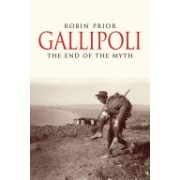 Gallipoli - The End of the Myth (Prior Robin)(Paperback) (9780300168945)