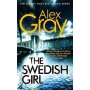 The Swedish Girl by Alex Gray