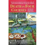 Death in Four Courses: A Key West Food Critic Mystery, Paperback/Lucy Burdette