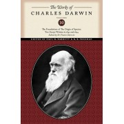 Works of Charles Darwin, Volume 10. The Foundations of The Origin of the Species: Two Essays Written in 1842 and 1844, Paperback/Charles Darwin