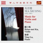 Ma Sicong - Music For Violin & Piano (0747313060078) (1 CD)