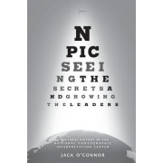 Npic: Seeing the Secrets and Growing the Leaders: A Cultural History of the National Photographic Interpretation Center